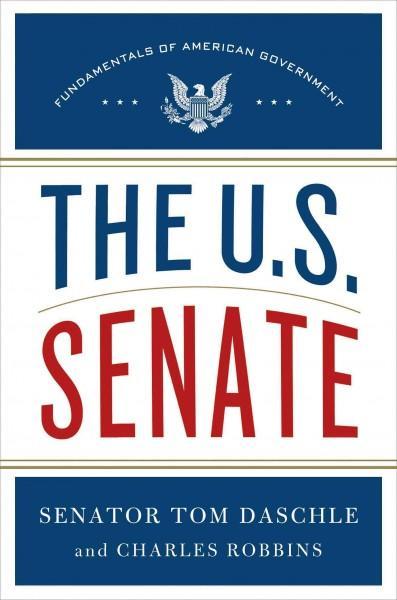 The U.S. Senate: Fundamentals of American Government (Hardcover)