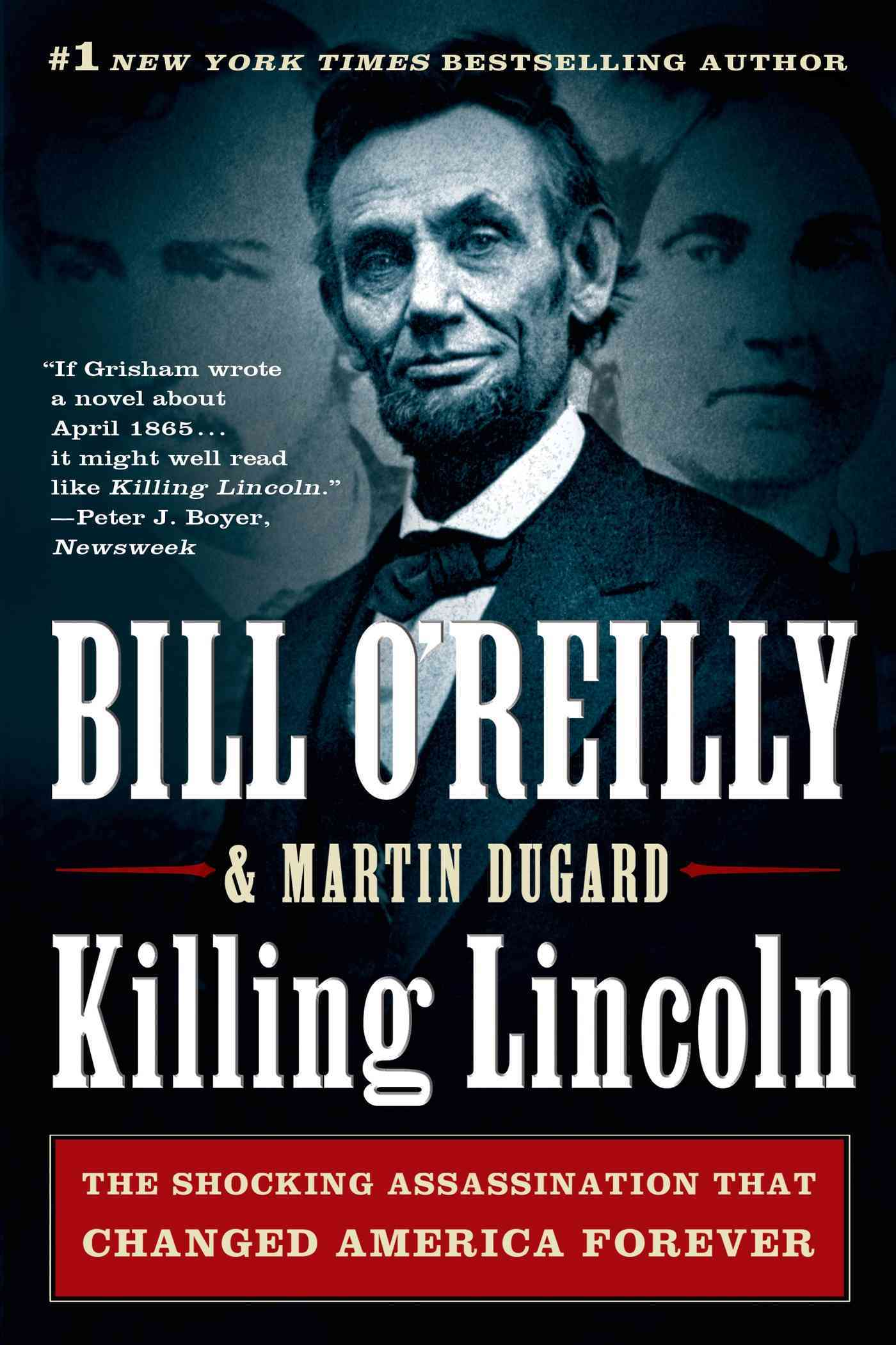 Killing Lincoln: The Shocking Assassination That Changed America Forever (Paperback) - Thumbnail 0
