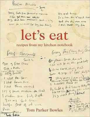 Let's Eat: Recipes from My Kitchen Notebook (Hardcover)