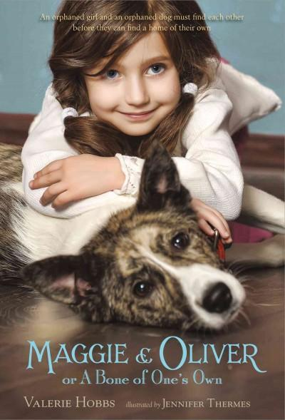 Maggie and Oliver or a Bone of One's Own (Paperback)