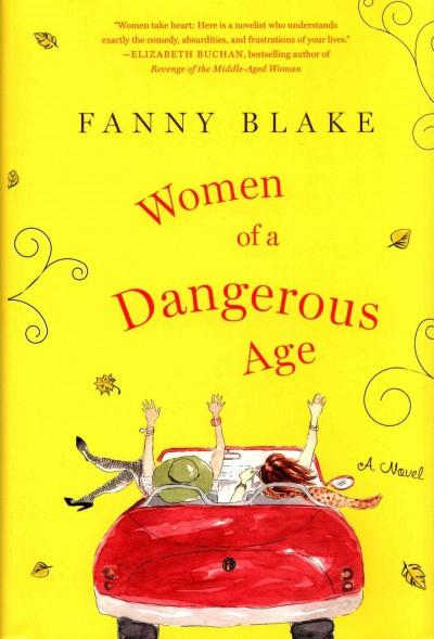 Women of a Dangerous Age (Hardcover)