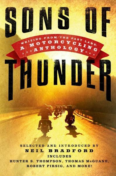 Sons of Thunder: Writing from the Fast Lane: a Motorcycling Anthology (Hardcover)