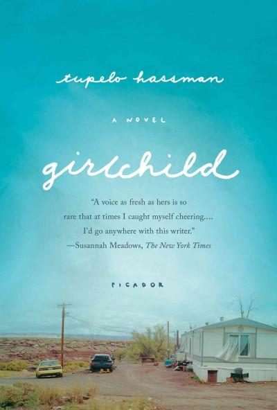 Girlchild (Paperback)