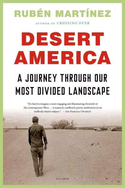 Desert America: A Journey Through Our Most Divided Landscape (Paperback)