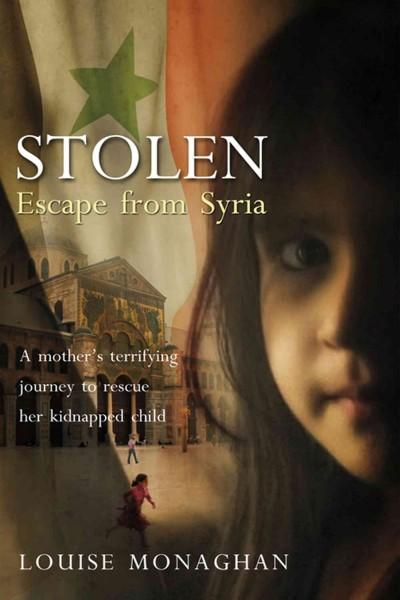 Stolen: Escape from Syria (Hardcover)