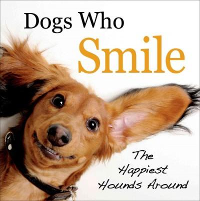 Dogs Who Smile (Hardcover)