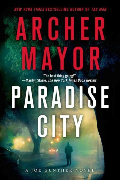 Paradise City: A Joe Gunther Novel (Paperback)