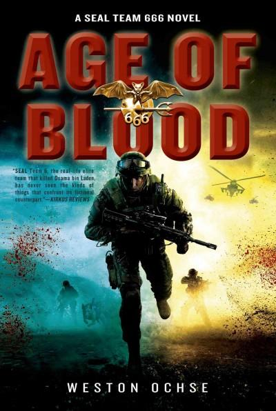 Age of Blood: A Seal Team 666 Novel (Hardcover)