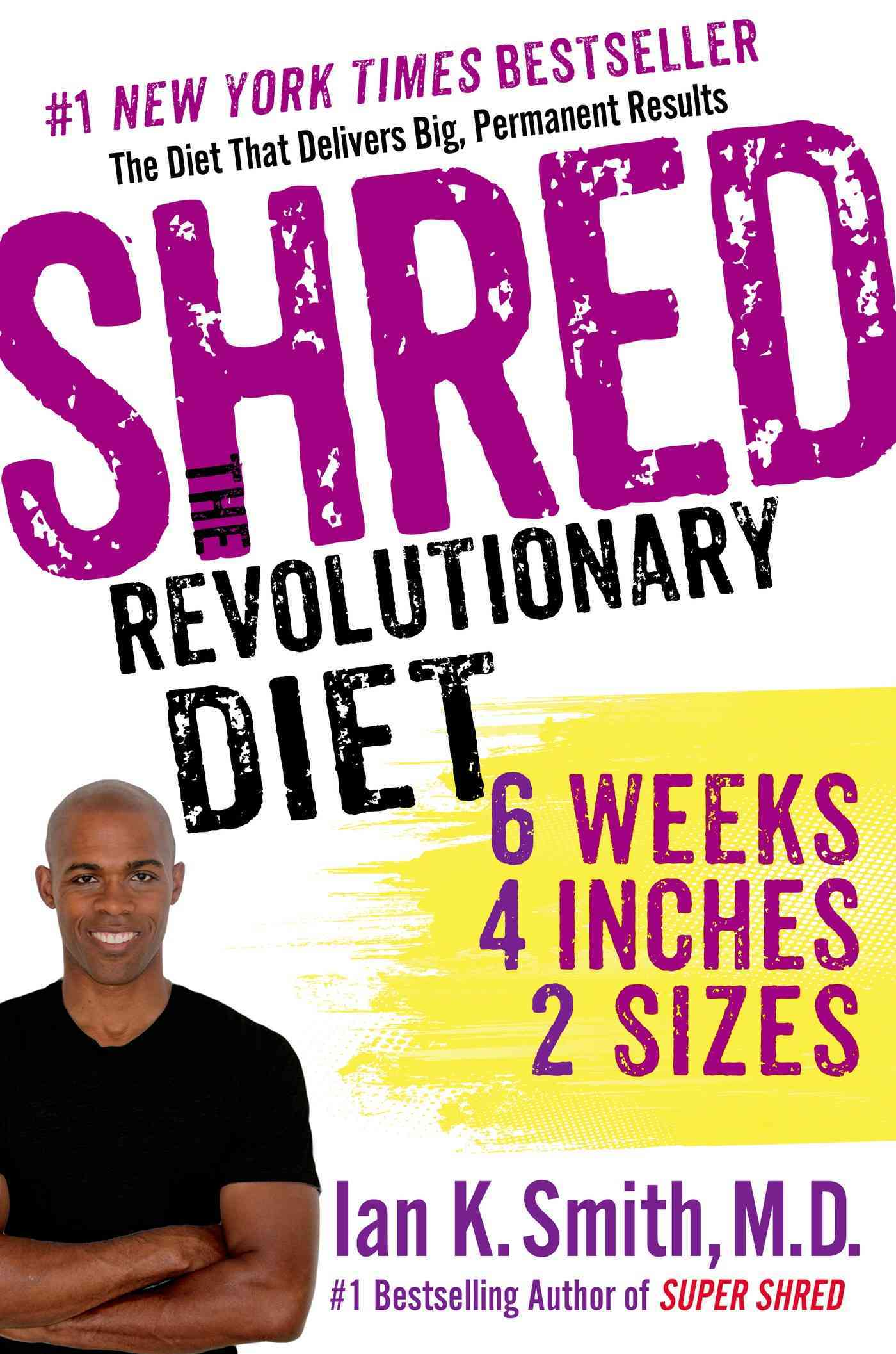 Shred: The Revolutionary Diet: 6 Weeks 4 Inches 2 Sizes (Paperback)