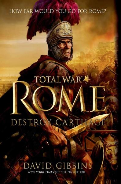 Total War Rome: Destroy Carthage (Hardcover)