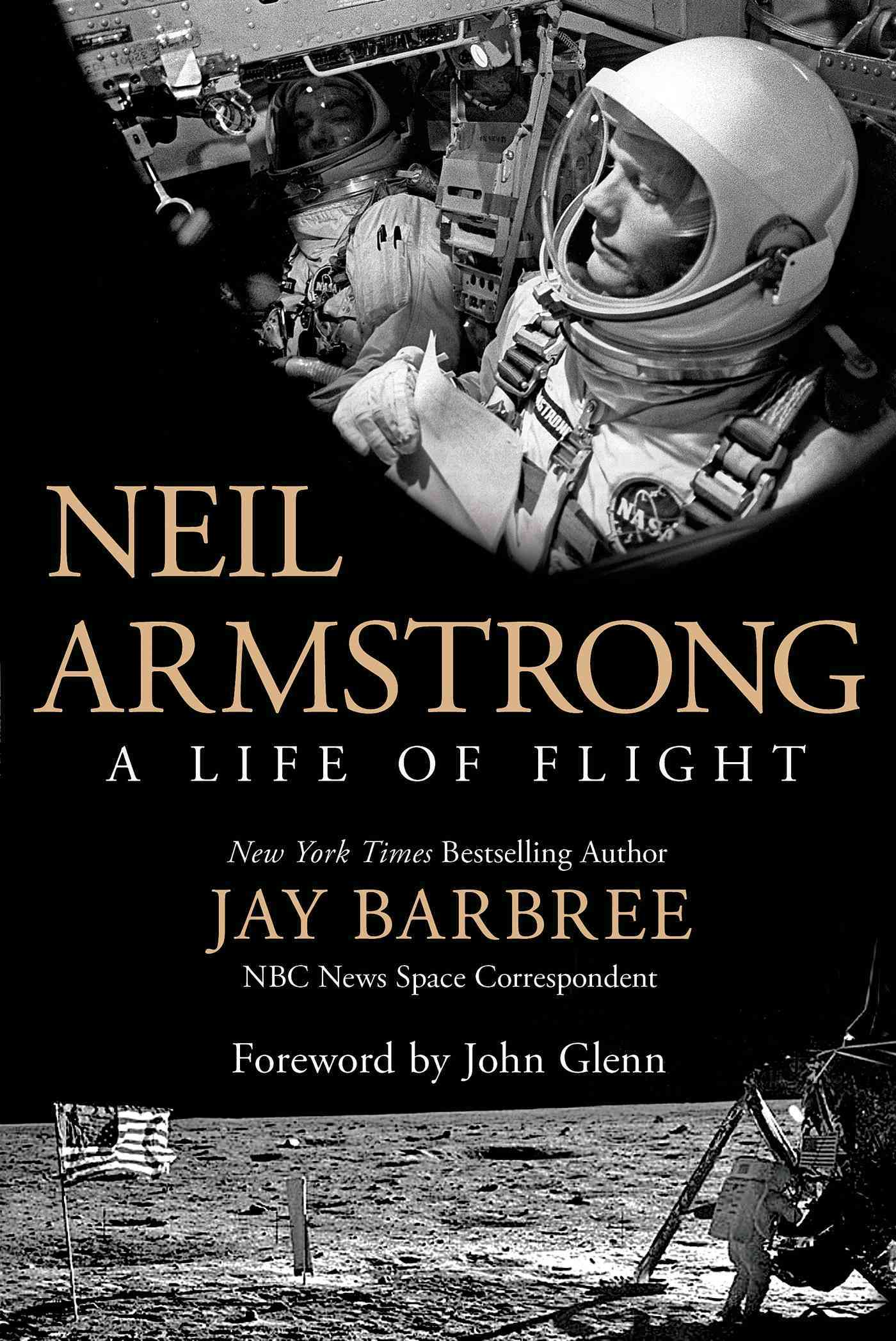 Neil Armstrong: A Life of Flight (Hardcover)