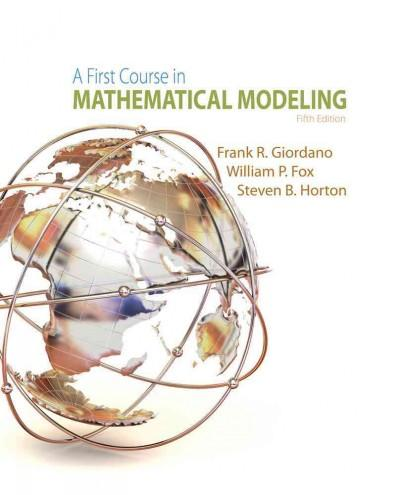 A First Course in Mathematical Modeling (Hardcover)