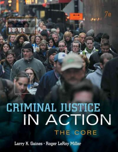 Criminal Justice in Action: The Core (Paperback)