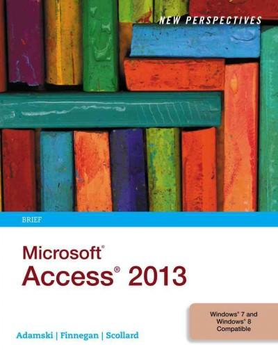 New Perspectives on Microsoft Access 2013 (Paperback)
