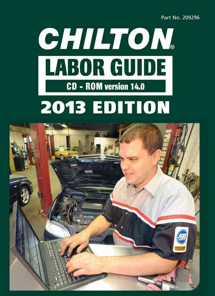 Chilton Labor Guide 2013: Domestic and Imported Vehicles  (Hardcover)
