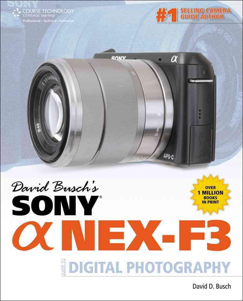 David Bussh's Sony Nex - F3 (Paperback)