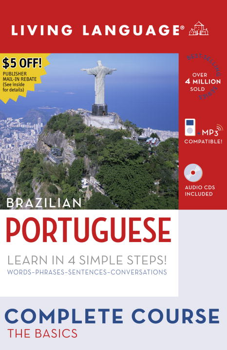 Living Language Brazilian Portuguese Complete Course: The Basics
