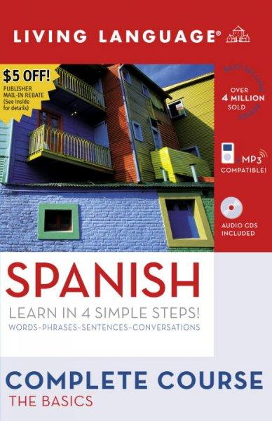 Living Language Complete Course Spanish: The Basics: Learn in 4 Simple Steps - Thumbnail 0