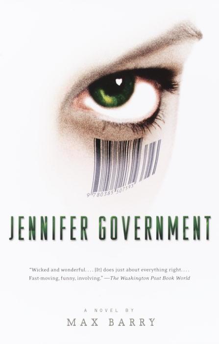 Jennifer Government: A Novel (Paperback)