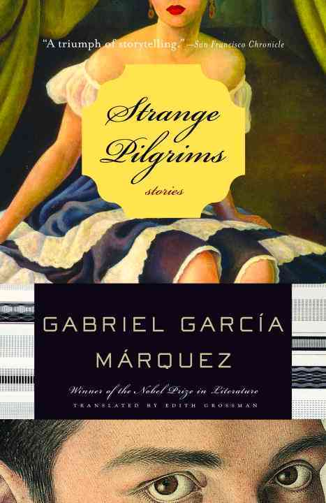 Strange Pilgrims: Twelve Stories (Paperback)