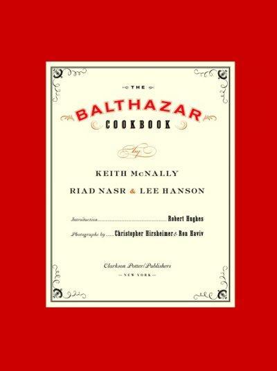 The Balthazar Cookbook (Hardcover)