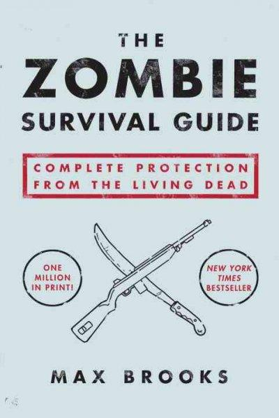 The Zombie Survival Guide: Complete Protection from the Living Dead (Paperback) - Thumbnail 0
