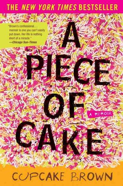 A Piece of Cake (Paperback)