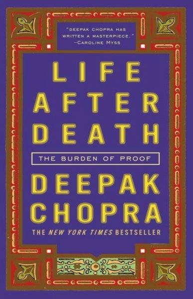 Life After Death: The Burden of Proof (Paperback)