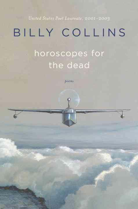 Horoscopes for the Dead: Poems (Hardcover)