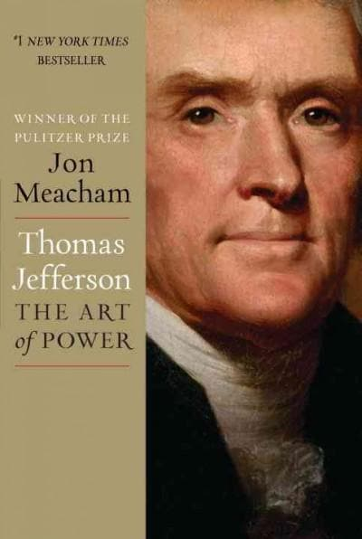 Thomas Jefferson: The Art of Power (Hardcover) - Thumbnail 0