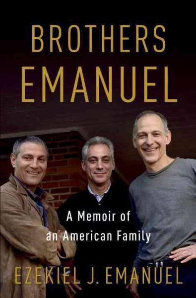 Brothers Emanuel: A Memoir of an American Family (Hardcover)