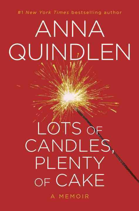 Lots of Candles, Plenty of Cake (Hardcover)