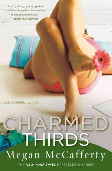 Charmed Thirds (Paperback)
