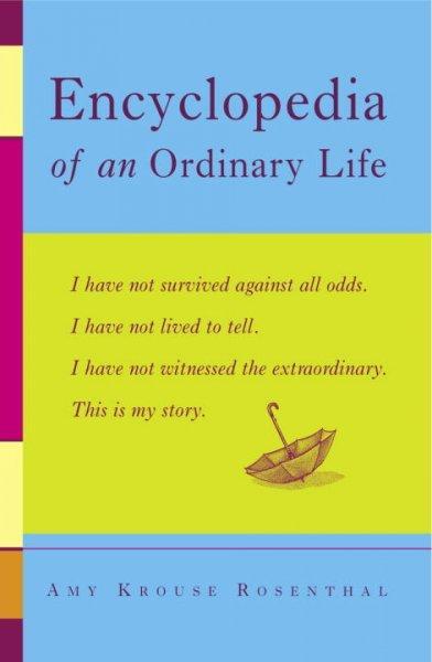 Encyclopedia of an Ordinary Life (Paperback)