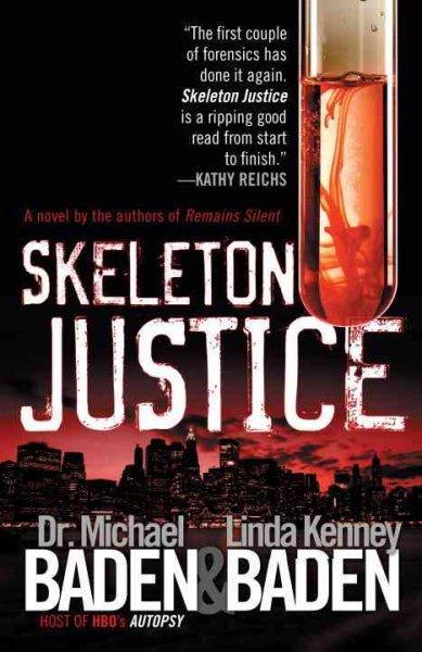 Skeleton Justice (Paperback)