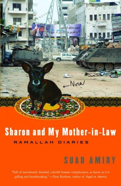 Sharon and My Mother-in-Law: Ramallah Diaries (Paperback)