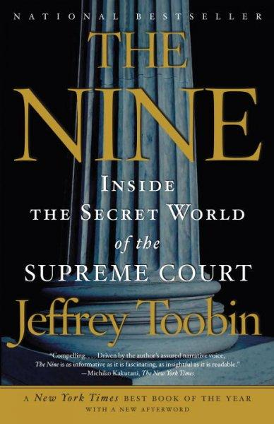 The Nine: Inside the Secret World of the Supreme Court (Paperback) - Thumbnail 0