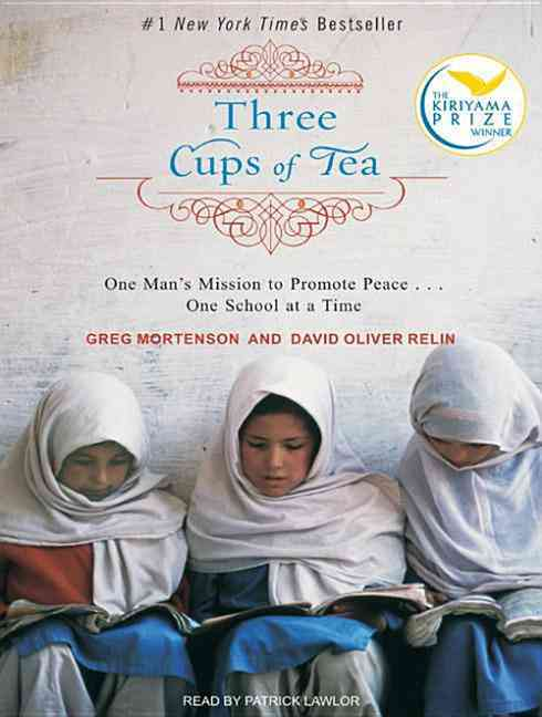Three Cups of Tea: One Man's Mission to Fight Terrorism And Build Nations … One School at a Time (CD-Audio)