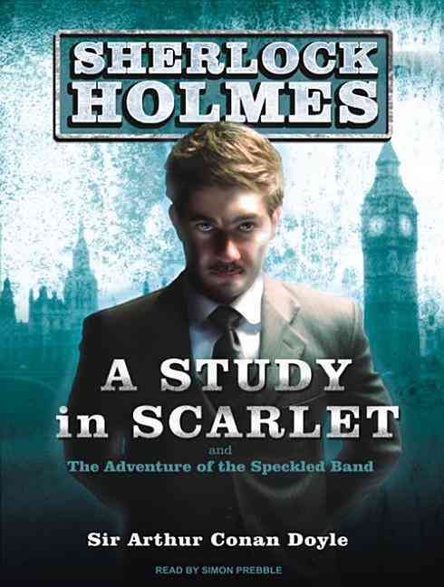 A Study in Scarlet: And the Adventure of the Speckled Band (CD-Audio)