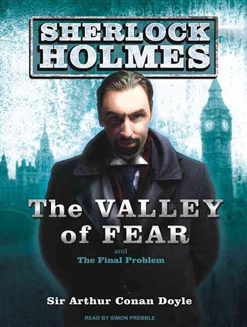 The Valley of Fear: And the Final Problem (CD-Audio)