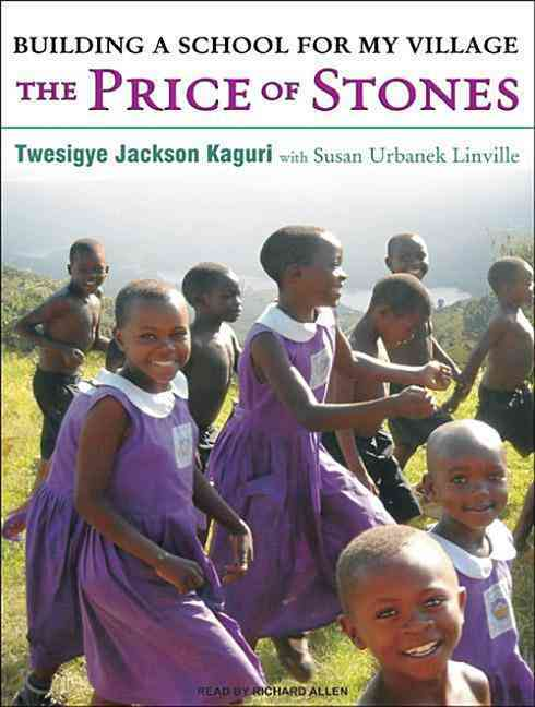 The Price of Stones: Building a School for My Village (CD-Audio)