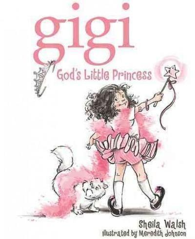 Gigi: God's Little Princess (Hardcover)