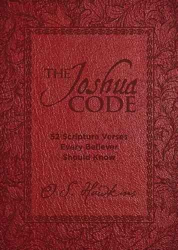 The Joshua Code: 52 Scripture Verses Every Believer Should Know (Hardcover)