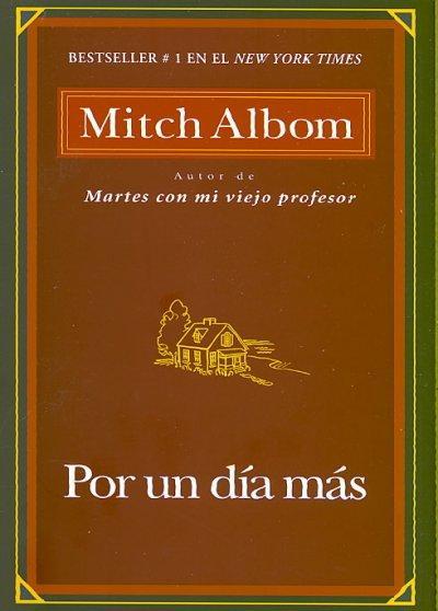 Por Un Dia Mas / For One More Day (Paperback)