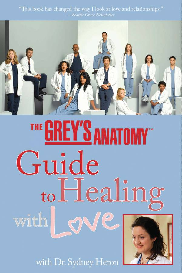 The Grey's Anatomy Guide to Healing with Love (Paperback)