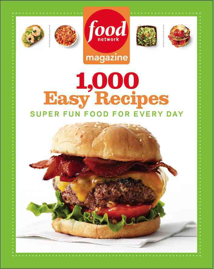Food Network Magazine 1,000 Easy Recipes: Super Fun Food for Every Day (Paperback) - Thumbnail 0