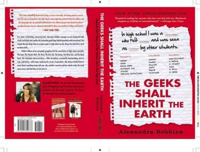 The Geeks Shall Inherit the Earth: Popularity, Quirk Theory, and Why Outsiders Thrive After High School (Paperback)