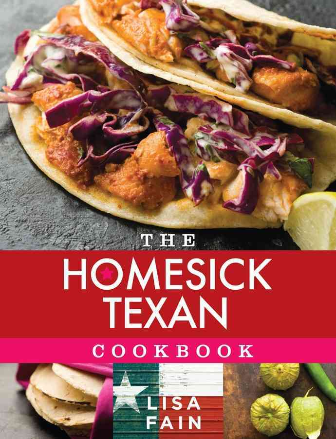 The Homesick Texan Cookbook (Hardcover)