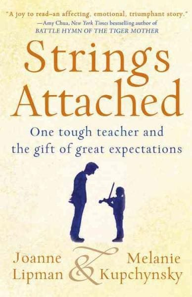 Strings Attached: One Tough Teacher and the Gift of Great Expectations (Hardcover)