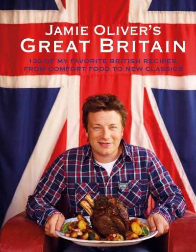 Jamie Oliver's Great Britain (Hardcover)